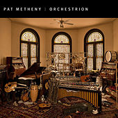 Orchestrion de Pat Metheny