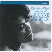 The Sensitive Sound Of Dionne Warwick by Dionne Warwick