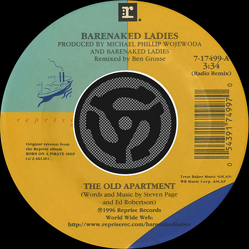 The Old Apartment [Radio Remix] / Lovers In A Dangerous Time [Non Album Version] [Digital 45] by Barenaked Ladies