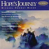 Hope's Journey: The Music of Michael Conway Baker by Various Artists