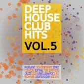 Deep House Club Hits, Vol. 5 von Various Artists