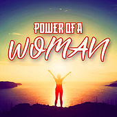Power of a Woman by Various Artists