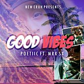 Good Vibes by Poetiic