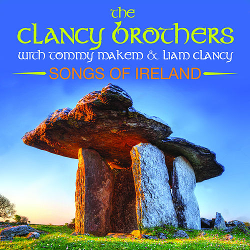 Songs Of Ireland by The Clancy Brothers