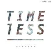 TIMELESS (Remixes) de Mnkybsnss