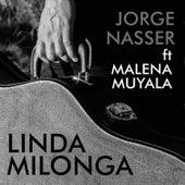 Linda Milonga by Jorge Nasser