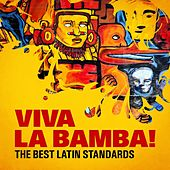 Viva La Bamba! The Best Latin Standards by Various Artists