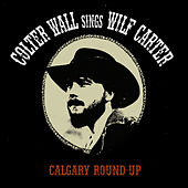 Calgary Round-Up di Colter Wall