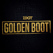 Golden Boot EP by Z Dot (Pocus. Dangerous D)