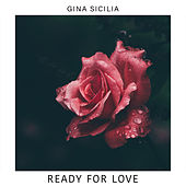 Ready for Love by Gina Sicilia