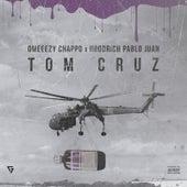 Tom Cruz by Omeeezy Chappo