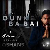 Ounke B'a Bai by The Dreams