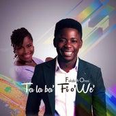 Ta La Ba' fi O'we by Folabi Nuel