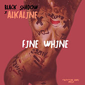 Fine Whine by Alkaline