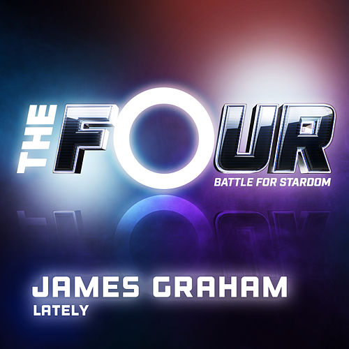 Lately (The Four Performance) de James Graham