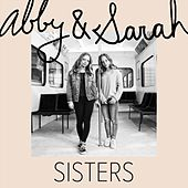 Sisters by Abby