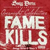 Fame Kills by Overnight Celebrities