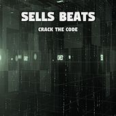 Crack the Code by Sells Beats