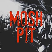 Mosh Pit de Various Artists