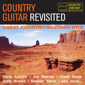 Country Guitar Revisited: Great Country / Western Hits by Various Artists