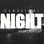 Classical Night Music Playlist de Various Artists