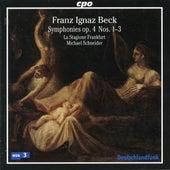 Beck: Symphonies, Op. 4 Nos. 1-3 von La Stagione Frankfurt