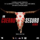 Un Cuerno Seguro (Remix) de R-1 La Esencia