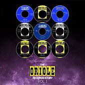 The Oriole Records Story, Vol. 1 by Various Artists