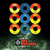 The Pye International Records Story, Vol. 4 by Various Artists