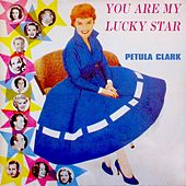 You Are My Lucky Star de Petula Clark