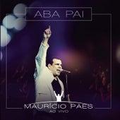Aba Pai (Ao Vivo) de Maurício Paes