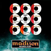 The Madison Records Story, Vol. 2 von Various Artists