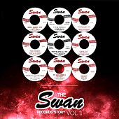 The Swan Records Story, Vol. 1 by Various Artists