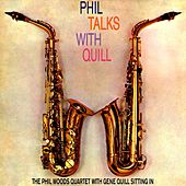 Phil Talks With Quill de Phil Woods