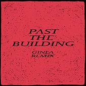 Past the Buliding (ginla Remix) by Gundelach