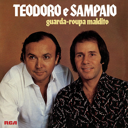 Guarda-Roupa Maldito de Teodoro & Sampaio
