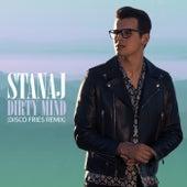 Dirty Mind (Disco Fries Remix) by Stanaj