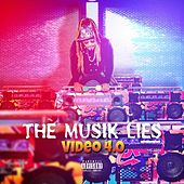 The Musik Lies by Video 4.0