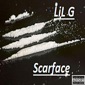 Scarface by Lil G
