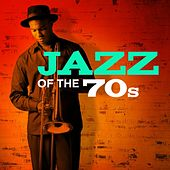 Jazz of the 70s de Various Artists