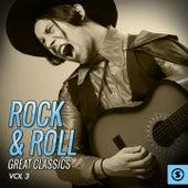 Rock & Roll: Great Classics, Vol. 3 de Various Artists