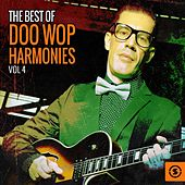 The Best of Doo Wop Harmonies, Vol. 4 de Various Artists