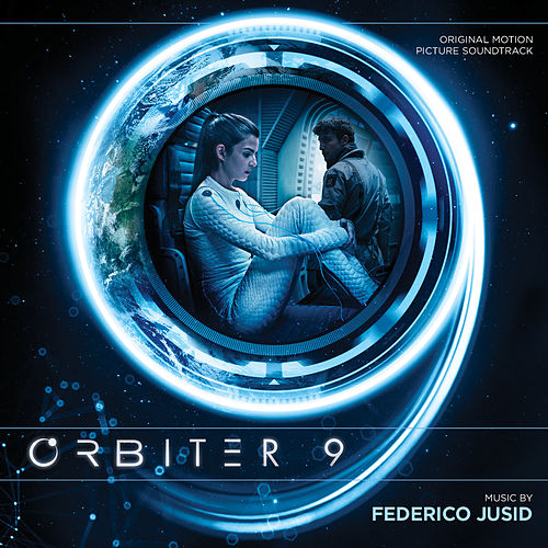 Orbiter 9 (Original Motion Picture Soundtrack) by Federico Jusid