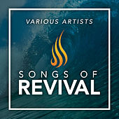 Songs of Revival by Various Artists