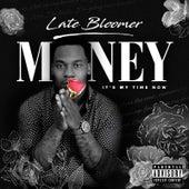 Late Bloomer (It's My Time Now) de Money (Hip-Hop)