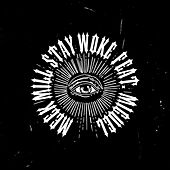 Stay Woke (feat. Miguel) by Meek Mill