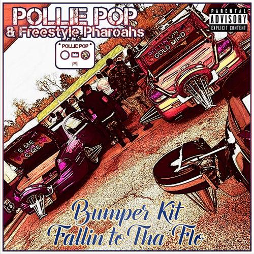 Bumper Kit Fallin to Tha Flo by Pollie Pop