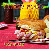 Finger Food by Mike Smale