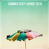 Summer Deep Lounge 2018 von Various Artists