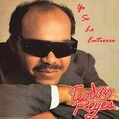 Yo Se Lo Entierro by Teodoro Reyes